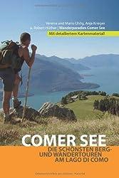 Comer See-Wanderführer: Die schönsten Berg- und Wandertouren am Lago di Como