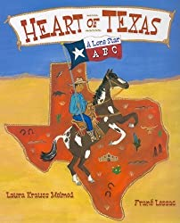 Heart of Texas: A Lone Star ABC by Laura Krauss Melmed (2009-04-21)