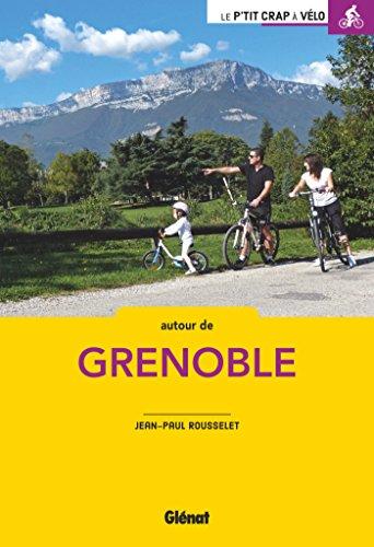 À vélo autour de Grenoble (2e ed): 50 balades