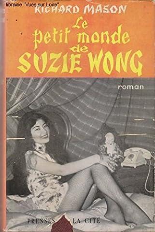 Le petit monde de Suzie Wong