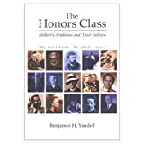 The Honors Class: Hilbert's Problems and Their Solvers by Benjamin H. Yandell (2001-12-12)