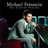 Songtexte von Michael Feinstein - The Sinatra Project
