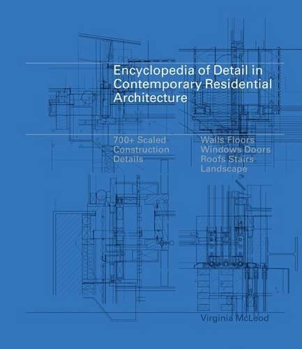 Encyclopedia of Detail in Contemporary Residential Architecture por Virginia McLeod