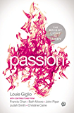 PASSION: The Bright Light of Glory