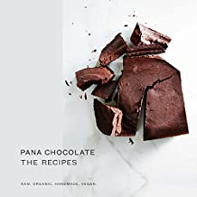 Pana Chocolate, The Recipes: Raw. Organic. Handmade. Vegan