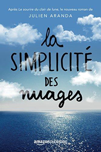 La Simplicité des nuages (French Edition)