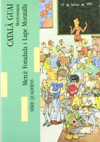 Català Guai. II: Morfosintaxi (Lectures i itineraris)