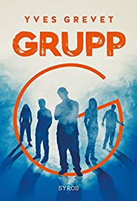 Grupp par Yves Grevet