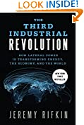 #4: The Third Industrial Revolution: How Lateral Power Is Transforming Energy, the Economy, and the World