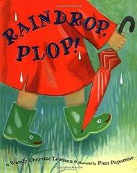 Raindrop, Plop! by Wendy Cheyette Lewison (2004-03-06)