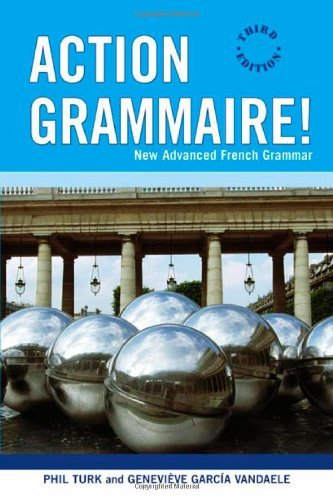 [ ACTION GRAMMAIRE NEW ADVANCED FRENCH GRAMMAR BY TURK, PHIL](AUTHOR)PAPERBACK
