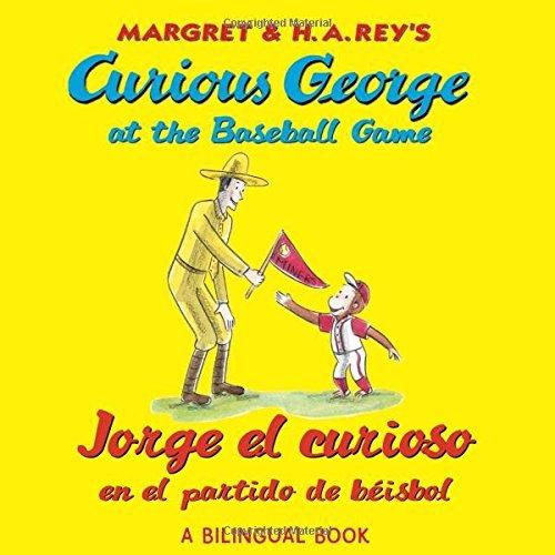 Jorge el curioso en el partido de b?sbo/Curious George at the Baseball Game (bilingual edition) (Spanish and English Edition) by H. A. Rey (2011-03-07) par H. A. Rey