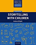 Storytelling with Children (Resource Books for Teachers)
