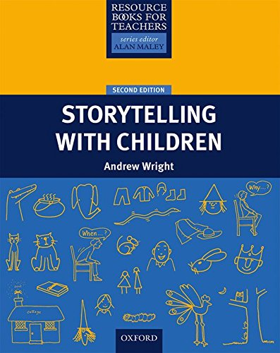 Storytelling with Children (Resource Books for Teachers) por Andrew Wright