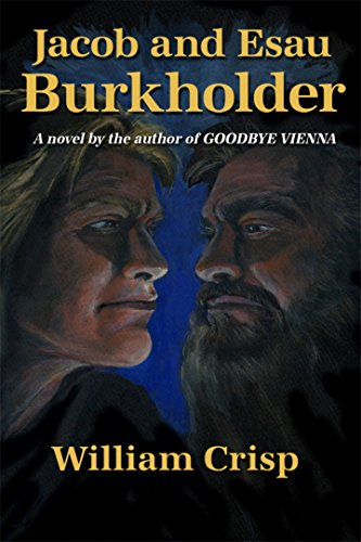 jacob-and-esau-burkholder-a-novel-by-the-author-of-goodbye-vienna-english-edition