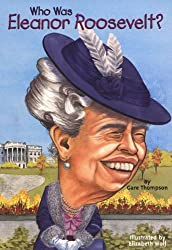 Who Was Eleanor Roosevelt? by Gare Thompson (2004-01-05)