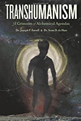 Transhumanism: A Grimoire of Alchemical Agendas by Scott D de Hart (2012-10-30)