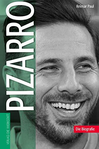 Pizarro: Die Biografie