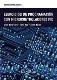 Ejercicios de programación con microcontroladores PIC