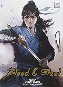 Blood & Steel Edition simple Tome 1