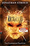 Lockwood & Co. - Das Flammende Phantom (Die Lockwood & Co.-Reihe, Band 4)
