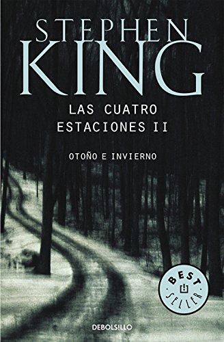 Las cuatro estaciones II por Stephen King
