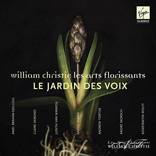 Le Jardin des Voix / Brahim-Djelloul · Debono · Van Wanroij · Sabata · Tortise · Morsch · Wolff · Les Arts Florissants · Christie