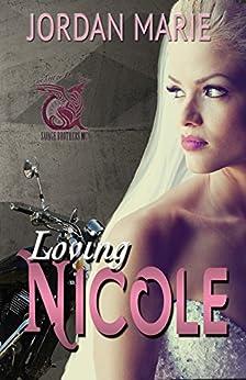 Loving Nicole: Savage Brothers MC by [Marie, Jordan]