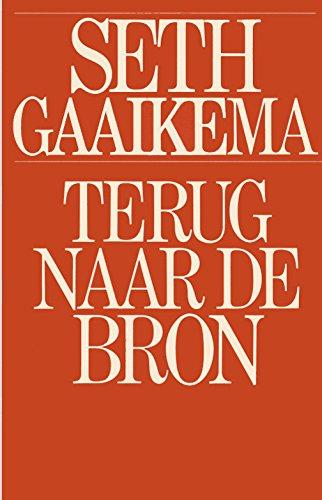 Terug naar de bron (Dutch Edition)