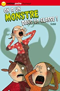 "Afficher ""On a un monstre dans la classe !"""