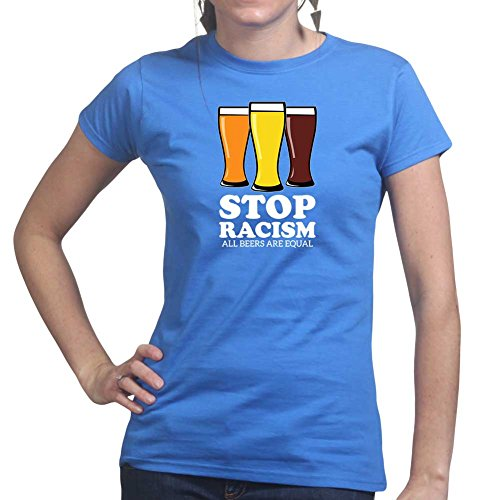 Womens Stop Racism Beer Funny Ale Drinking Glass Ladies T Shirt (Tee, Top) Royal Blue