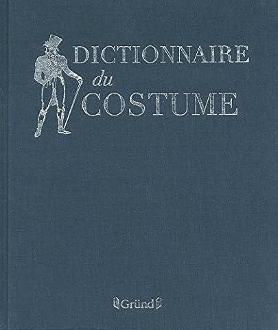 Maurice Costume Leloir - Dictionnaire du costume, nouvelle