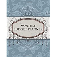 Monthly Budget Planner: Bill Paying Organizer, Home Budget Planner, Track Business Expenses: Volume 1