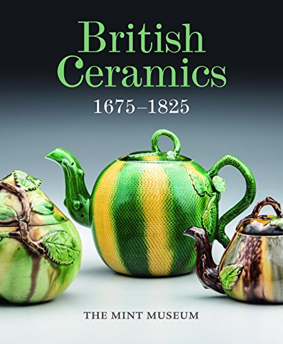 British Ceramics 1675-1825: The Mint Museum por B Et Al Gallagher