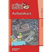 LÜK: Aufsatzkurs 2. / 3. Klasse