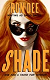 Shade (a modern classic tale of vampires and writers and fans--revised by the author in 2010) (Blood)