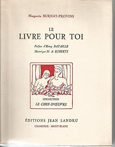 Marguerite Burnat Provins - Le livre pour