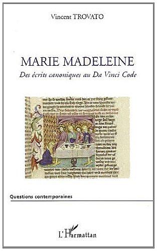 Marie Madeleine : Des écrits canoniques...