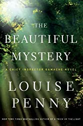 The Beautiful Mystery (Chief Inspector Gamache Novels) by Louise Penny (2013-07-06)