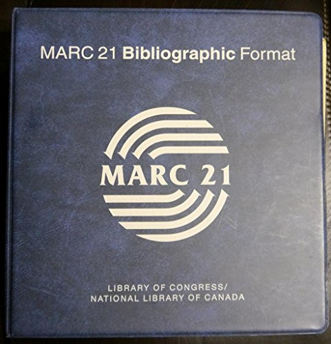 Marc 21 Format for Bibliographic Data, Including G