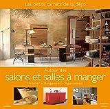 Telecharger Livres Autour des salons et salles a manger Mobilier Rangement Agencement (PDF,EPUB,MOBI) gratuits en Francaise