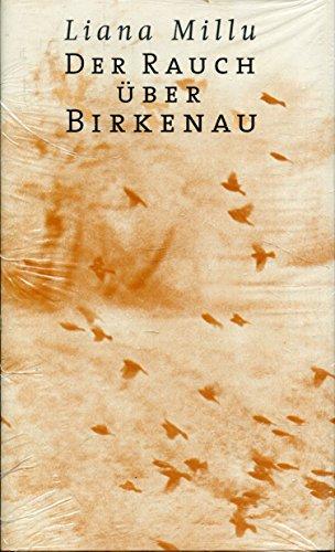 Der Rauch über Birkenau.