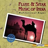 Flute & Sitar Music of India by Meditational Ragas