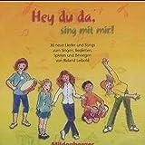 Hey du da - sing mit mir! / Hey du da, sing mit mir! – CD mit Vokal- und Instrumentalversion: Musik-CD mit 30 Liedern und Instrumentalbegleitungen