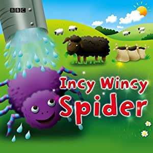 Incy Wincy Spider 20 Children's Favourite Songs & Nursery Rhymes idea while in the Car by BBC Audio Books