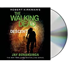 Descent (Robert Kirkman's the Walking Dead)