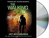 Descent (Robert Kirkman's the Walking Dead)