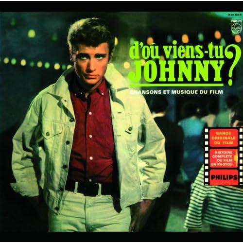 D'Ou Viens-Tu Johnny ? (Bof)