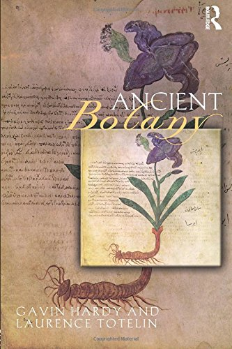 Ancient Botany (Sciences of Antiquity Series)