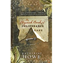 The Physick Book of Deliverance Dane (English Edition)